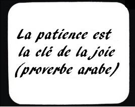 La patience est la clé de la joie