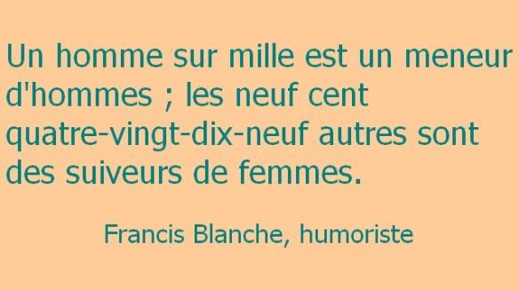 meneur suiveur Francis Blanche