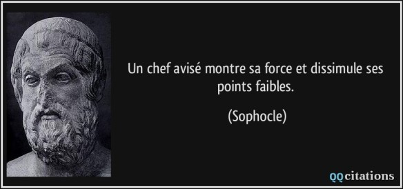 citation chef avisé force faiblesse sophocle
